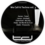 We Call It Techno Vol. 3