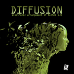 Diffusion 5 0: Electronic Arrangement Of Techno