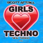 ATTRILL, Scott - Girls Love Techno (Front Cover)