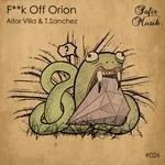 F**k Off Orion
