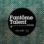 Fantome Talent 05