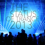 The Status Of Trance 2013