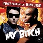 My Bitch (remixes)