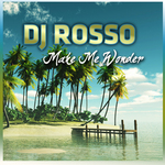 DJ ROSSO - Make Me Wonder (Front Cover)