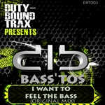 I Want To Feel The Bass