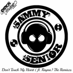 Don't Touch My Heart (The Remixes)