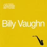 Las Mejores Orquestas Del Mundo Billy Vaughn