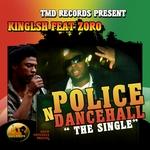 Police N Dancehall