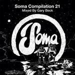 Soma Compilation 21 - Mixed By Gary Beck