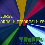 Orderly Disorderly EP