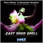 Cast Your Spell (remixes)