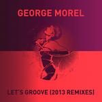 Let's Groove (2013 Remixes)