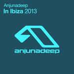 Anjunadeep In Ibiza 2013