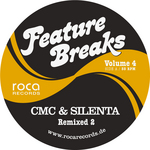 CMC/SILENTA - Feature Breaks Vol 4 Remixed 2 (Front Cover)