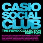 VARIOUS - Casio Social Club The Remix Collection Part Two (Front Cover)