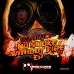 No Smoke Without Fire EP