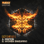 EAZY/MR ALF E - Ignition/Women Swearing (Front Cover)