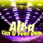 Can U Feel Dem