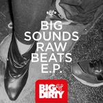 Big Sounds Raw Beats EP