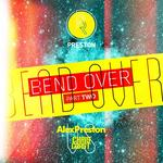 Bend Over EP Part 2