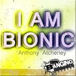 I Am Bionic