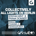 Collectively & All Lights On Berlin