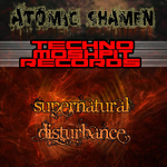 Supernatural Disturbance