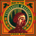 Rise Of The Troubadour Warriors: Tropical Grooves & Afrofunk International Vol 3