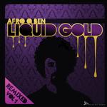 Liquid Gold Remixed Vol 1