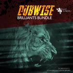 Dubwise Brilliants Bundle