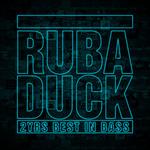 Rub A Duck 2YRS Best In Bass