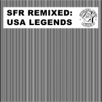 Sfr Remixed (USA Legends)