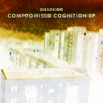 Compromised Cognition EP