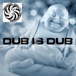 Dub Is Dub