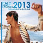 Italo Dance Factory: From Jesolo To Riccione 2013