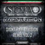 Sigma Raw Division Remix Vol 2