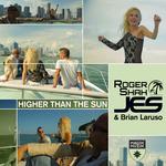 Higher Than The Sun (Remixes)