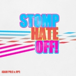 Stomp Hate Off!