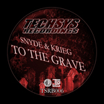 SNYDE & KRIEG - To the Grave (Front Cover)