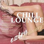 Extraordinary Chill Lounge Vol 4 (Best Of Downbeat Chillout Pop Lounge Cafe Pearls)