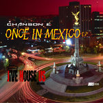 Once In Mexico EP