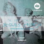 The Many Loves Of Jacques Casanova Erotica Breaks Grooves Pt 2 (remixes)