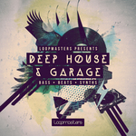 LOOPMASTERS - Deep House & Garage (Sample Pack WAV/APPLE/LIVE/REASON) (Front Cover)