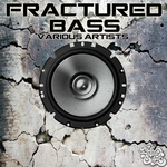 VARIOUS - Fractured Bass (Front Cover)