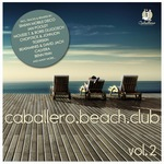 Caballero Beach Club Vol 2