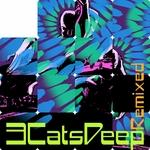 3CatsDeep (remixed)