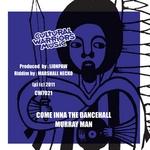 Come Inna The Dancehall (Come Inna The Dub)