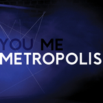 You Me Metropolis