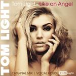 LIGHT, Tom - Like An Angel (Front Cover)