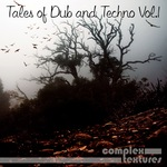 Tales Of Dub & Techno Vol 1